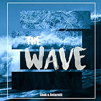 The Wave (Extended Version)