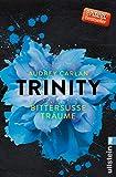 Trinity - Bittersüße Träume (Die Trinity-Serie 4) (German Edition)