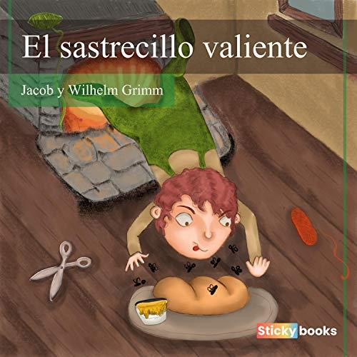 El Sastrecillo Valiente Audiobook By Hermanos Grimm cover art