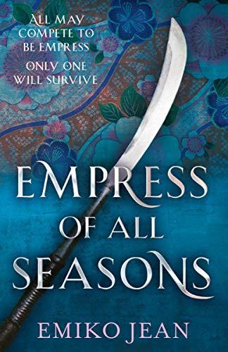 Empress of all Seasons (English Edition)