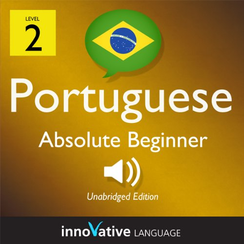Learn Portuguese - Level 2: Absolute Beginner Portuguese, Volume 2: Lessons 1-25 audiobook cover art