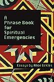 Image of A Phrase Book for Spiritual Emergencies