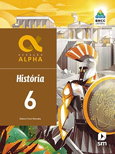 Geração Alpha Historia 6 Ed 2019 - Bncc