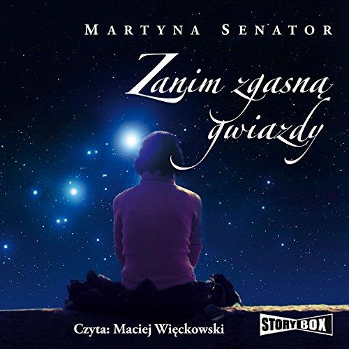 Zanim zgasna gwiazdy audiobook cover art