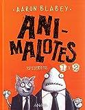 Animalotes 1 y 2: El comienzo / Misión implumable (CÓMIC - Animalotes)