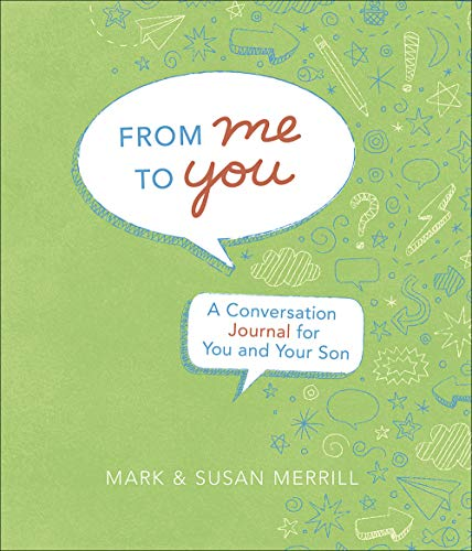 From Me to You (Son): A Conversation Journal for You and Your Son