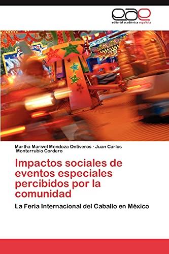 Impactos Sociales de Eventos Especiales Percibidos Por La Comunidad: La Feria Internacional del Caballo en México
