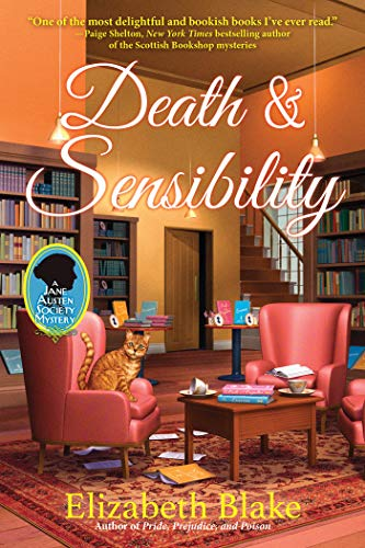 Death and Sensibility: A Jane Austen Society Mystery by [Elizabeth Blake]