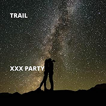 XXX Party