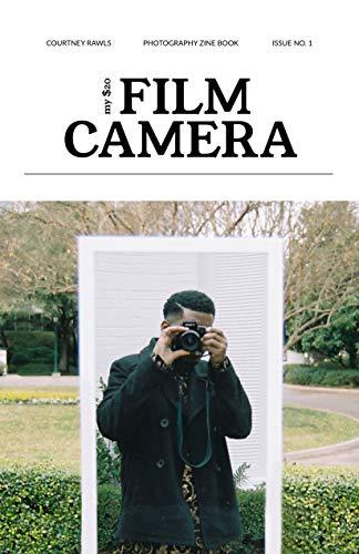 My $20 Film Camera: Photography Zine Book (English Edition)