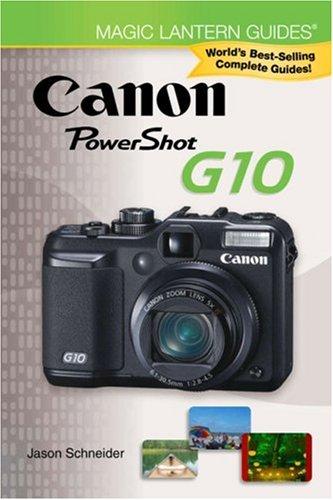Magic Lantern Guides: Canon Powershot G10