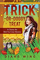 Trick-or-Doggy Treat: A Chrissy the Shih Tzu Cozy Mystery