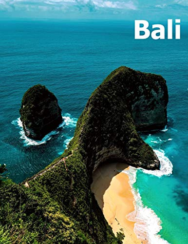 Bali: Coffee Table Photography Travel Picture Book Album Of An Indonesian Island In Southeast Asia Large Size Photos Cover