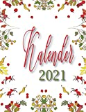Kalender 2021: Terminplaner und Organizer 2021, Kalender 2021 - Jahreskalender 2021 mit Feiertagen + Notizen - terminplaner 2021- Wochenplaner ,, im ... Design zum Planen und Organisieren (Deutsch).