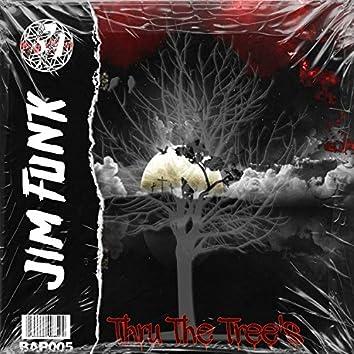 Thru The Tree's (Grime Mix)
