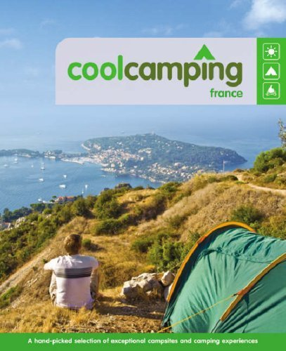 Cool Camping: France (Cool Camping) by Nicola Williams, Keith Didcock, Sam Pow, Paul Sullivan (2008) Paperback