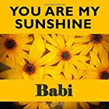 You Are My Sunshine Babi: Dyirbal Grandma - What I Love About You - Fill In The Blank Book Gift - You Are Loved Prompt Journal - Reasons I Love You Write In List