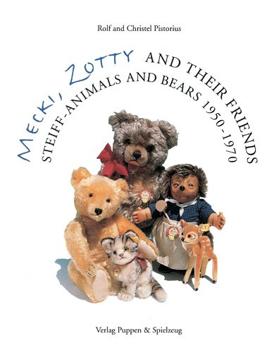 Mecki, Zotty and their Friends. Steiff-Animals and Bears 1950 - 1970
