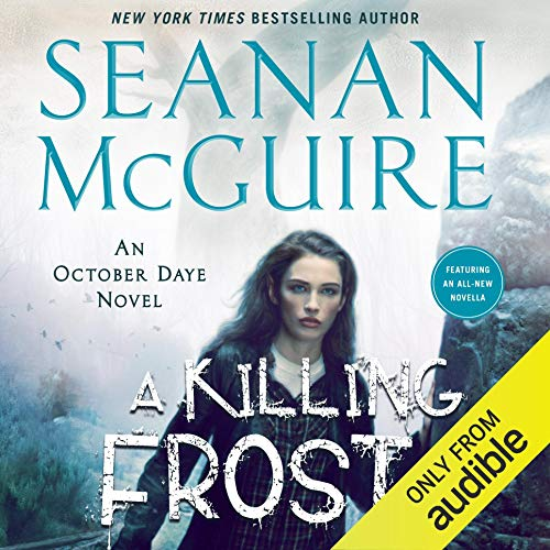A Killing Frost Audiobook By Seanan McGuire cover art