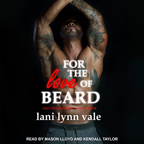 For the Love of Beard     Dixie Warden Rejects MC Series, Book 7              By:                                                                                                                                 Lani Lynn Vale                               Narrated by:                                                                                                                                 Mason Lloyd,                                                                                        Kendall Taylor                      Length: 6 hrs and 12 mins     77 ratings     Overall 4.8
