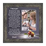 Mother Daughter Gift from Mom, Dad to Daughter Gifts, Birthday Gift for Daughter Adult, Picture Frame Gift for Daughter from Mom, To My Daughter Framed Poem to add to a Daughter Birthday Card, 6335BW