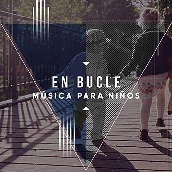 # 1 Album: En bucle Música para Niños