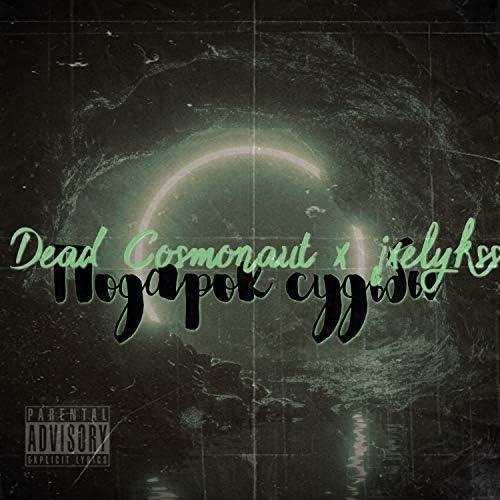 Dead Cosmonaut & jxelykss!