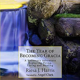 The Year of Becoming Gracia audiobook cover art