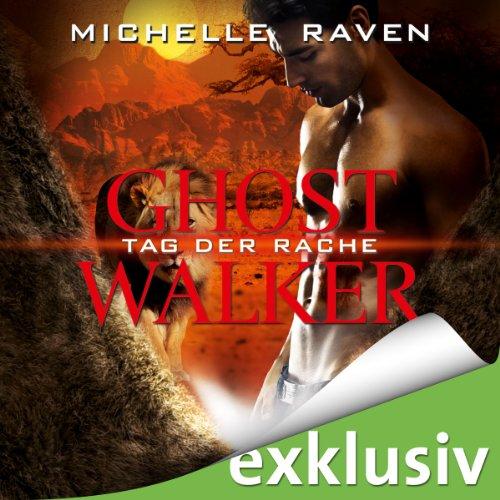 Tag der Rache (Ghostwalker 6) Titelbild