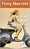 The Girl On A Scooter (English Edition)