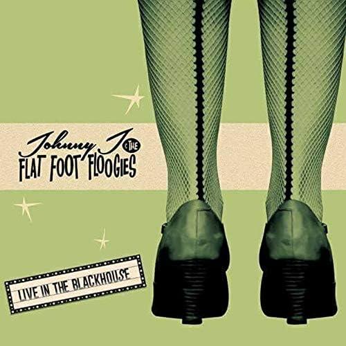 Johnny J & The Flat Foot Floogies