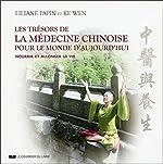 Les trésors de la médecine chinoise pour le mond e d'aujourd'hui de Dr liliane Papin