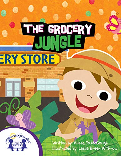 The Grocery Jungle (Fun Experiences For Kids) (English Edition)