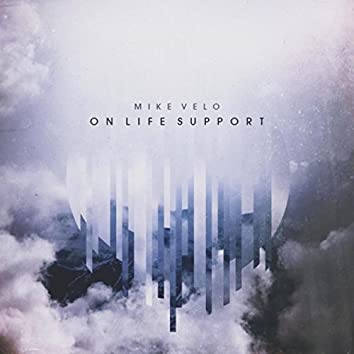 On Life Support