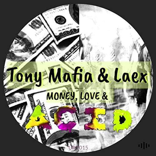 LAEX & Tony Mafia