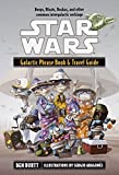 Galactic Phrase Book & Travel Guide: Beeps, Bleats, Boskas, and Other Common Intergalactic Verbiage (Star...