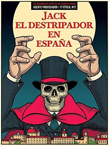 JACK EL DESTRIPADOR EN ESPAÑA: AGENTE PROVOCADOR. Nº 2 DE LA 2ª ÉPOCA (VARIOS)