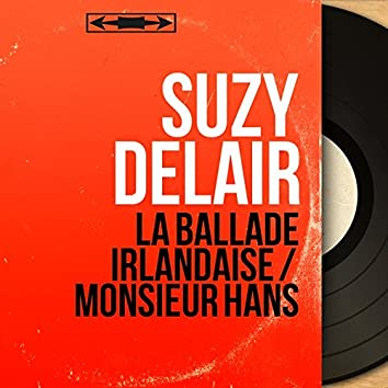 La ballade irlandaise / Monsieur Hans (feat. Wal-Berg Orchestra) [Mono Version]