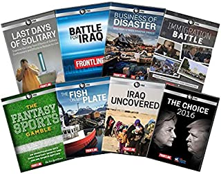 Ultimate PBS Frontline 8- DVD Collection: Last Days of Solitary / Battle for Iraq / Business of Disaster / Immigration Battle / Fantasy Sports Gamble / Fish on My Plate / Iraq Uncovered / The Choice 2