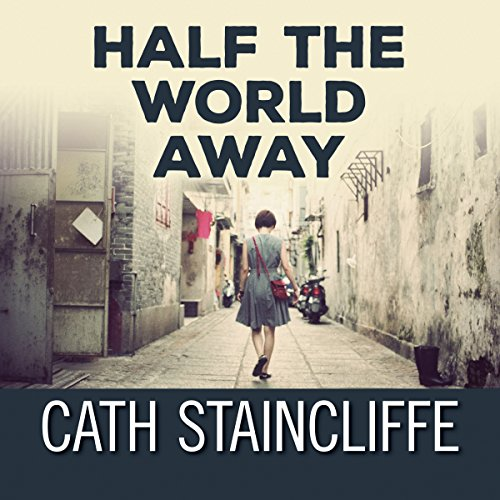 Half the World Away audiobook cover art