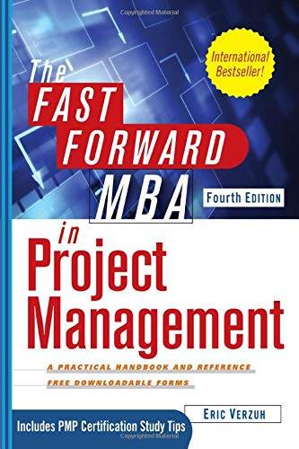 The Fast Forward MBA in Project Management, 4th Edition