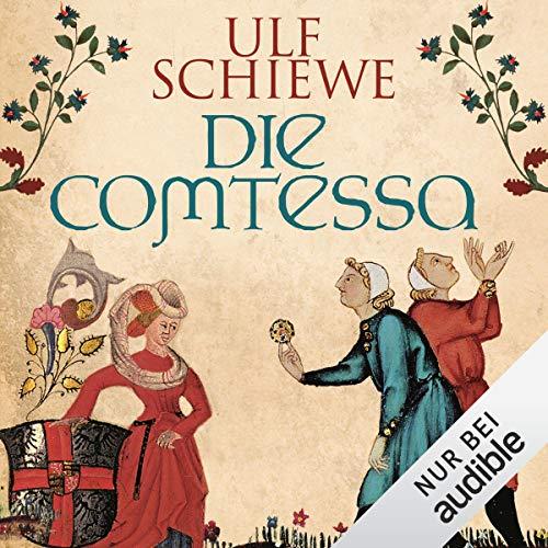 Die Comtessa                   Autor:                                                                                                                                 Ulf Schiewe                               Sprecher:                                                                                                                                 Reinhard Kuhnert                      Spieldauer: 17 Std. und 41 Min.     633 Bewertungen     Gesamt 4,3