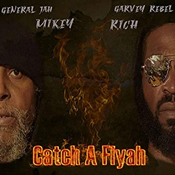 Catch a Fiyah