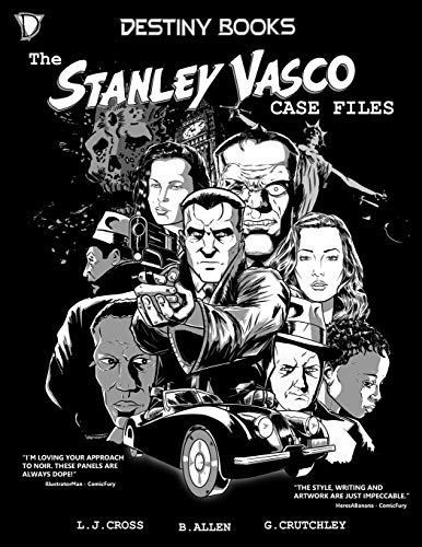 The Stanley Vasco Case Files: Collected Stories