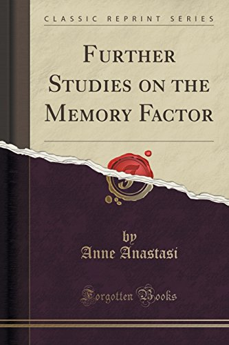 Download Further Studies on the Memory Factor (Classic Reprint) 1333812132