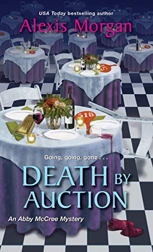 Death by Auction (An Abby McCree Mystery Book 3) by [Alexis Morgan]