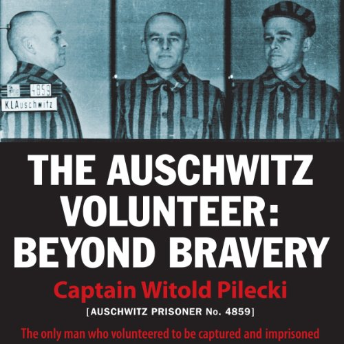 The Auschwitz Volunteer cover art