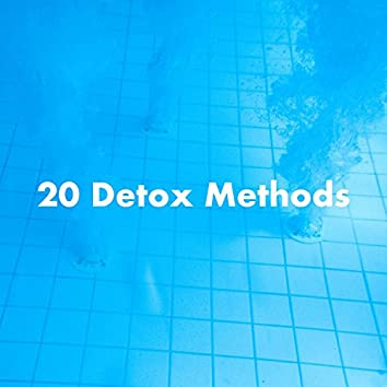 20 Detox Methods That Really Work to Cleanse Your Body