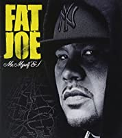 Me Myself & I by Fat Joe (2006-12-13)