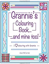 Grannie's Colouring Book...and mine too!: I Love Colouring with Grannie
